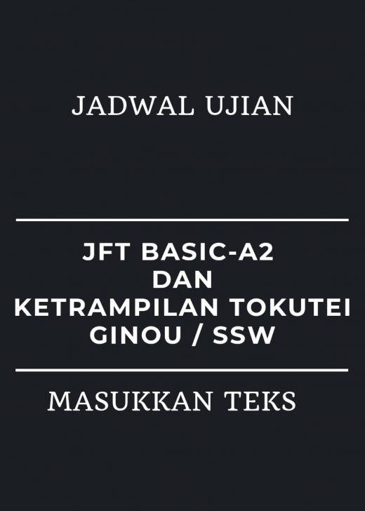 Jadwa Tes JFT Basic